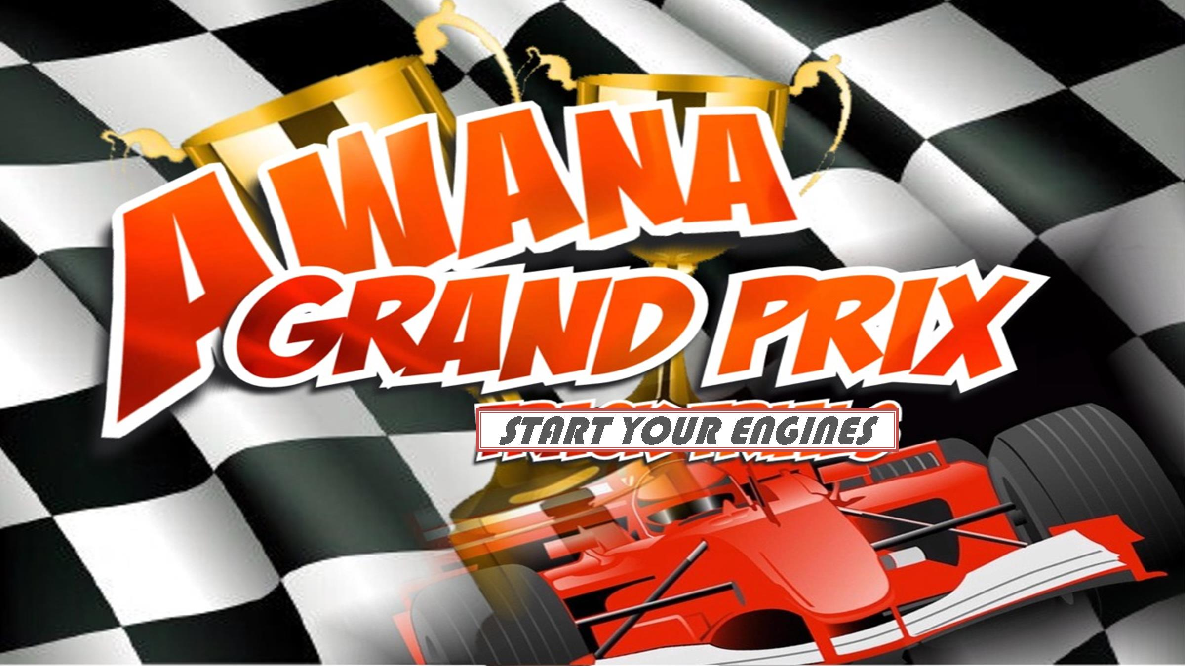 Awana Grand Prix is Saturday, March 22!
